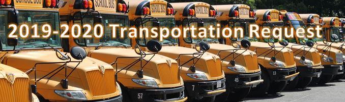 Transportation / Transportation Request 2019 - 2020