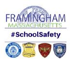 FRAMINGHAM SCHOOL SAFETY
