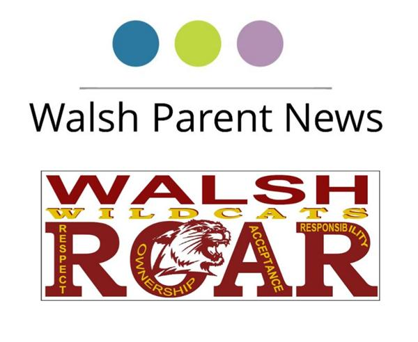 Walsh Parent News
