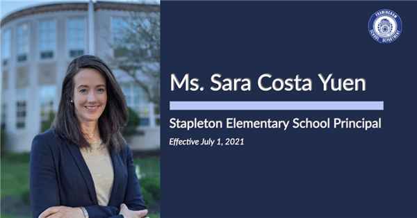 Ms. Sara Costa Yuen - Principal of Stapleton Elementary School (Effective July 1, 2021)