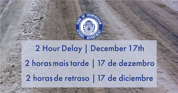 2 hour delay - December 17th