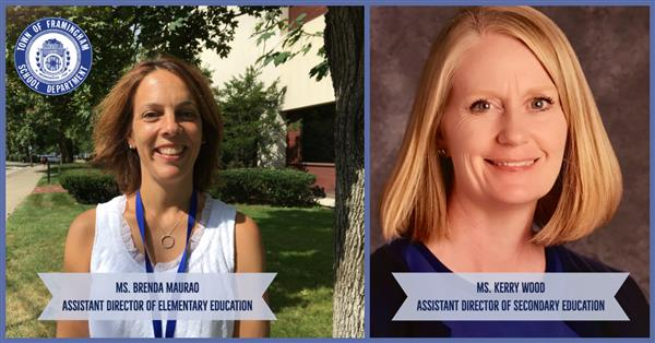 Framingham Public Schools is pleased to announce the Assistant Directors of Elementary and Secondary Education
