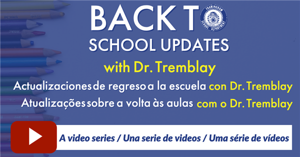 Back to School Video Updates