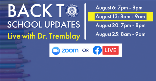 Back to School Updates: Live with Dr. Tremblay