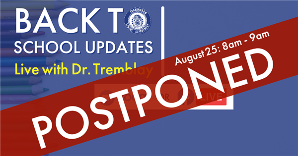Back to School Updates: Live with Dr. Tremblay - POSTPONED