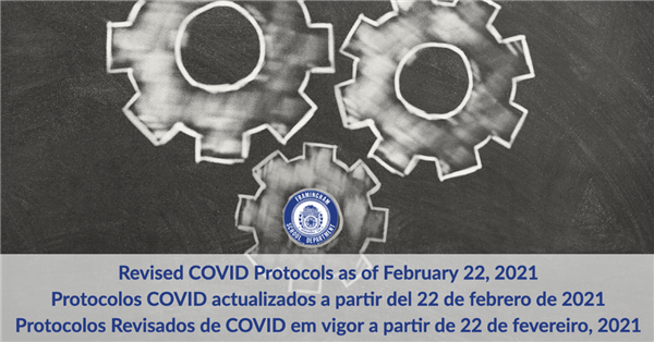 Revised Covid Protocols as of February 22, 2021