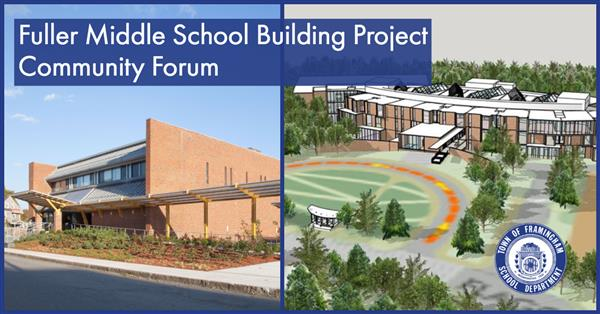 Fuller Middle School Building Project Community Forums presented at Framingham Libraries
