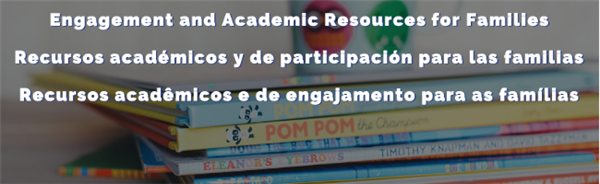 Engagement and Academic Resources for Families