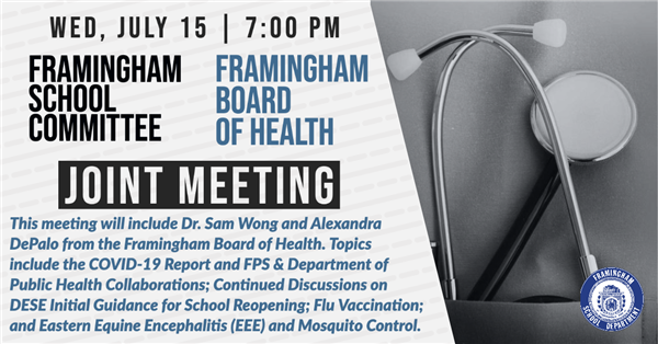 Joint Meeting for the Framingham School Committee and the Framingham Board of Health