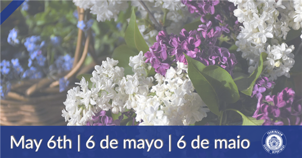 May 6th  |  6 de mayo | 6 de maio