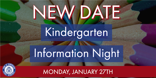 Kindergarten Information Night - New Date