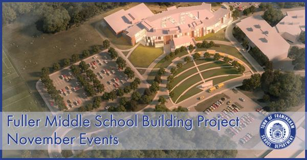 Fuller Middle School Building Project - November Events