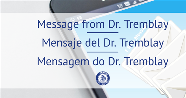 Message from Dr. Tremblay - April Vacation Survey