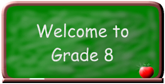 Image result for welcome to 8th grade