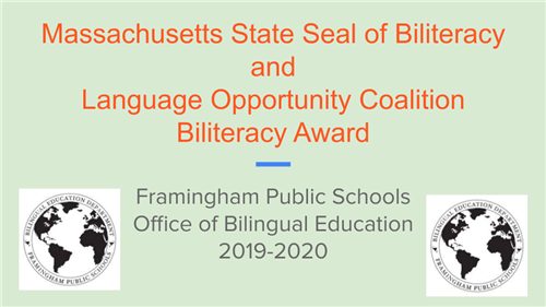 State Seal of Biliteracy and Language Opportunity Coalition Biliteracy Awards