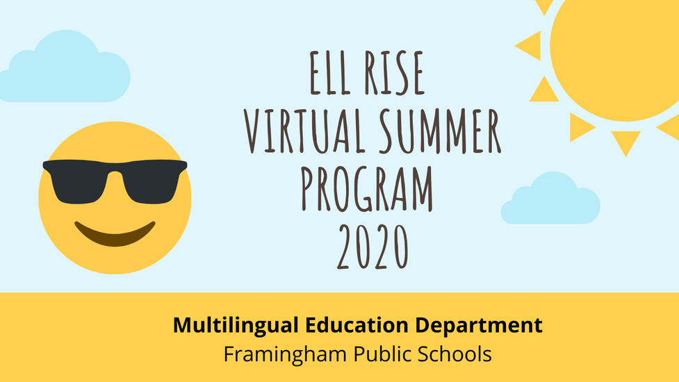 R.I.S.E. Summer Virtual Programs 2020 - ELL, Portuguese & Spanish