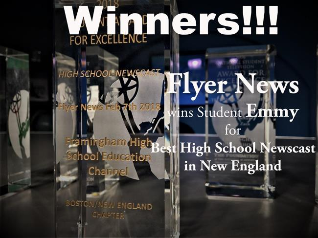 7feb7781175a0 Congratulations Flyer News - Best High School Newscast in New England!